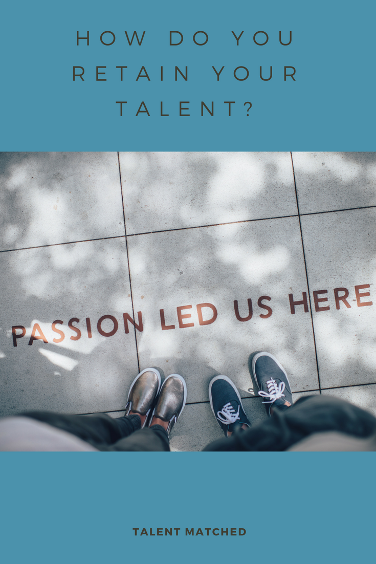 retain your talent